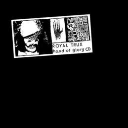 Royal Trux: Hand of Glory (DC217)