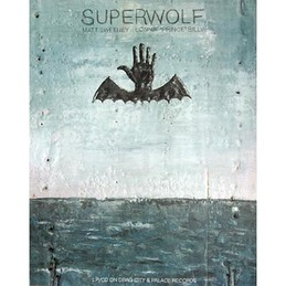 "Bonnie ""Prince"" Billy & Matt Sweeney: Superwolf Poster (DC179P)"