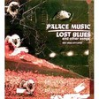 Palace Music: Lost Blues Poster (DC110P)