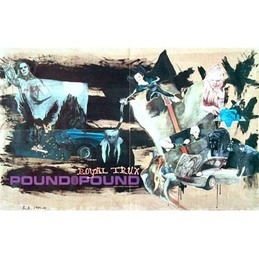 Royal Trux: Pound for Pound Poster (DC188P)