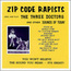 Zip Code Rapists: Sing and Play The Three Doctors (EAB-102)