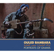 Various Artists: Ouled Bambara: Portraits of Gnawa (DC403)
