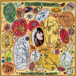 Joanna Newsom: The Milk-Eyed Mender (DC263)