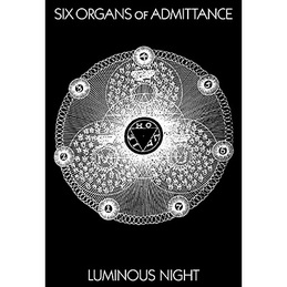 Six Organs of Admittance: Luminous Night Poster (DC409P)
