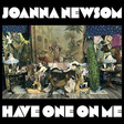 Joanna Newsom: Have One On Me (DC390)