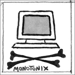"Monotonix: ""Never Died Before"" (DC436)"