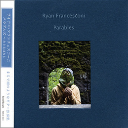 Ryan Francesconi: Parables (SDCD-003)
