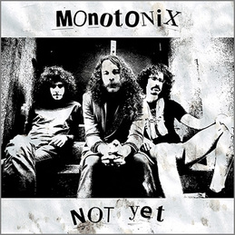 Monotonix: Not Yet (DC454)
