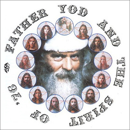 Father Yod & The Spirit of '76: Contraction (YHVHCD5)