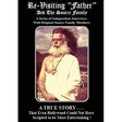 "Father Yod and the Source Family: Re-Visiting ""Father"" and The Source Family (SWFDVD001)"