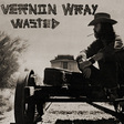 Vernon Wray: Wasted (SSP11)