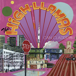 The High Llamas: Can Cladders (DC317)