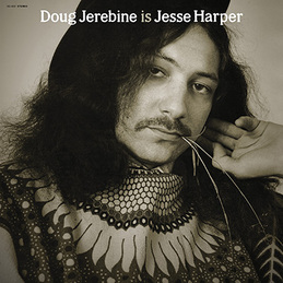 Doug Jerebine: Is Jesse Harper (DC452)