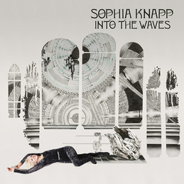 Sophia Knapp: Into the Waves (DC484)