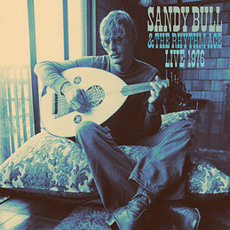 Sandy Bull: Sandy Bull & The Rhythm Ace / Live 1976 (DC494)