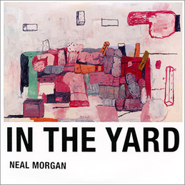 Neal Morgan: In The Yard (NM002)