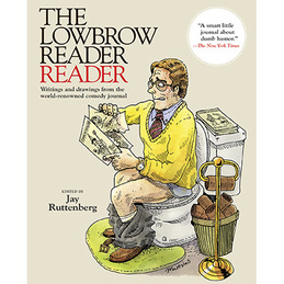 The Lowbrow Reader: The Lowbrow Reader Reader (DC499)