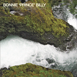 "Bonnie ""Prince"" Billy: Strange Form of Life (DC337)"