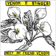 Venom P. Stinger: Meet My Friend Venom (DC536)
