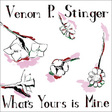 Venom P. Stinger: What's Yours Is Mine (DC537)