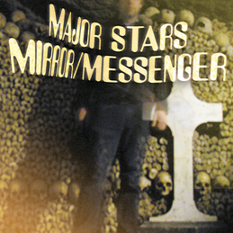 Major Stars: Mirror/Messenger (DC355)