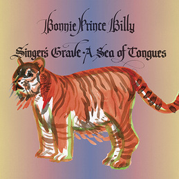 "Bonnie ""Prince"" Billy: Singer's Grave a Sea of Tongues (DC604)"