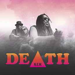 Death: N.E.W. (TRY-1217178)