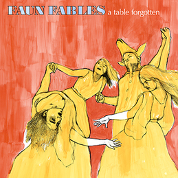 Faun Fables: A Table Forgotten (DC370)