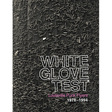 White Glove Test: White Glove Test - Louisville Punk Flyers 1978–1994 (DC627)