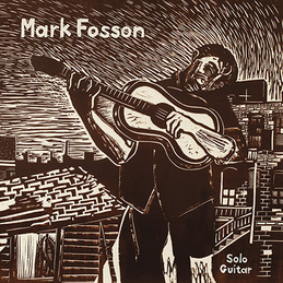 Mark Fosson: Solo Guitar (DC685)