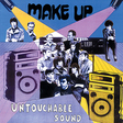 Make Up: Untouchable Sound (SN13)