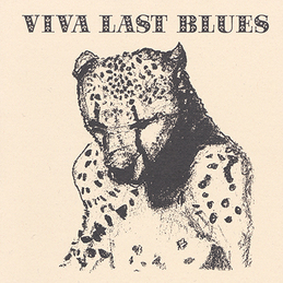 Palace Music: Viva Last Blues (DC65)