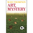 Mayo Thompson: Art, Mystery (DC665)