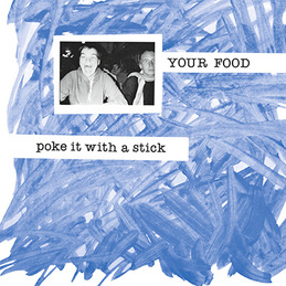 Your Food: Poke It With a Stick (DC703)