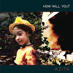 AZITA: How Will You? (DC368)