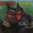 "King Kong: ""Me Hungry"" (DC67)"
