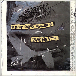 Pavement: Perfect Sound Forever (DC4)