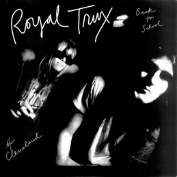 Royal Trux: Back to School (DC35)