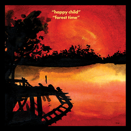 "Bonnie ""Prince"" Billy: Happy Child / Forest Time (DC232)"