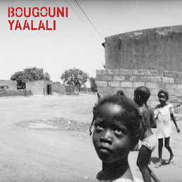 Various Artists: Bougouni Yaalali (YY002)