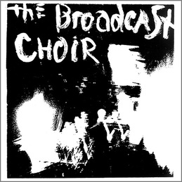 The Broadcast Choir: The Chapel Song (PR6)