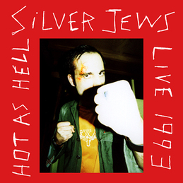 Silver Jews: Hot As Hell - Live 1993 (SN7)