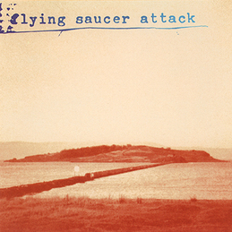 Flying Saucer Attack: Sally Free and Easy (DC109)