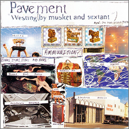 Pavement: Westing (By Musket And Sextant) (DC14)