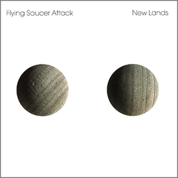 Flying Saucer Attack: New Lands (DC137)