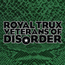 Royal Trux: Veterans of Disorder (DC168)