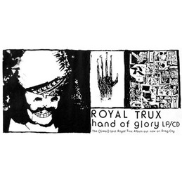 Royal Trux: Hand of Glory Poster (DC217P)