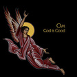 OM: God Is Good T-Shirt (DC404T)