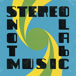 Stereolab: Not Music (DC430)