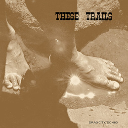 These Trails: These Trails (DC463)